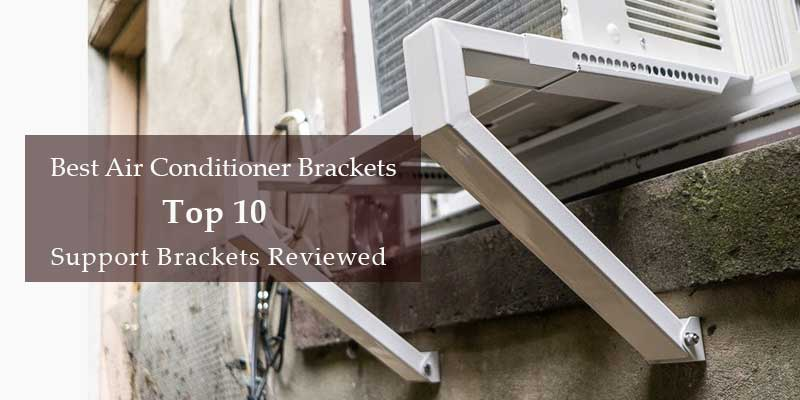 best air conditioner bracket